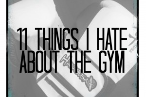 Monday Funnies – The Top 11 Things I Hate About the Gym