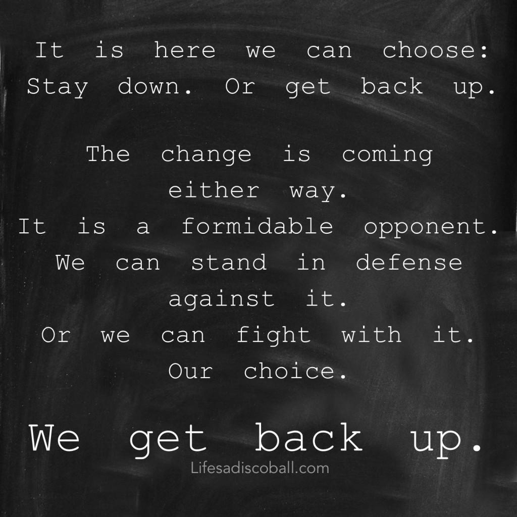 We Get Back Up